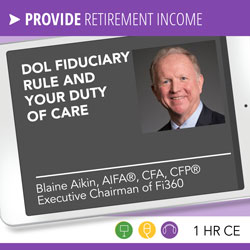 DOL Fiduciary Rule and Your Duty of Care - Blaine Aikin