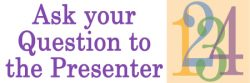 Ask your question to the presenter of this webinar