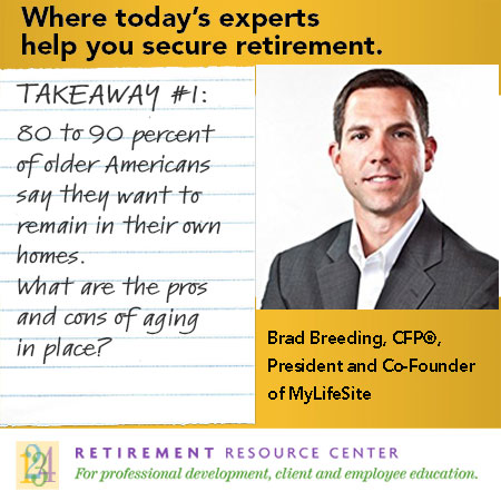 Where Senior Living and Retirement Planning Intersect, Opportunities Emerge – Brad Breeding - Takeaway #3 for Advisors