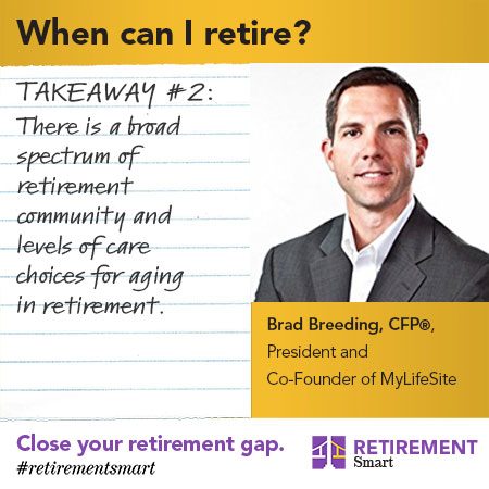 There is a broad spectrum of retirement community and levels of care choices for aging in retirement.