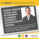 Where Senior Living and Retirement Planning Intersect, Opportunities Emerge – Brad Breeding