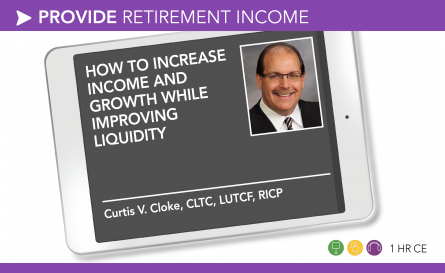 The Holy Grail of Retirement: How to increase income and growth while improving liquidity – Curtis Cloke