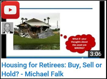 Michael Falk - Housing for Retirees - Buy Sell or Hold? - YouTube clip
