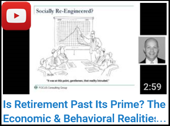 Michael Falk - Is Retirement Past Its Prime? The Economic & Behavioral Realities of Retirement YouTube clip