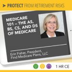 Medicare 101 – The As, Bs, Cs, and Ds of Medicare - Erin Fisher