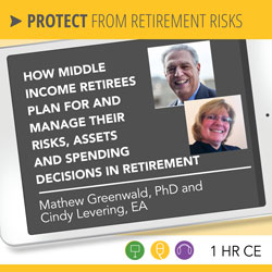 How Middle Income Retirees Plan For and Manage Their Risks, Assets and Spending Decisions in Retirement – Greenwald