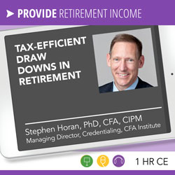 Tax-Efficient Draw Downs in Retirement - Stephen Horan