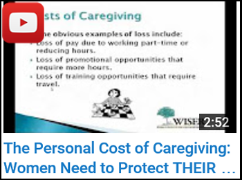 The Personal Cost of Caregiving: Women Need to Protect THEIR Retirement Too! - Cindy Hounsell, JD - YouTube clip
