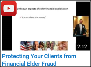 David Kessler - Protecting Your Clients from Financial Elder Fraud - YouTube clip