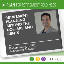 Retirement Planning Beyond the Dollars and Cents - Robert Laura