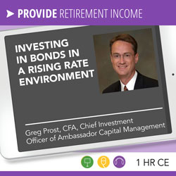 Investing in Bonds in a Rising Rate Environment - Greg Prost