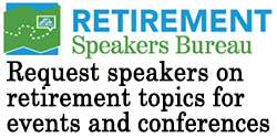 Request speakers on retirement specific topics