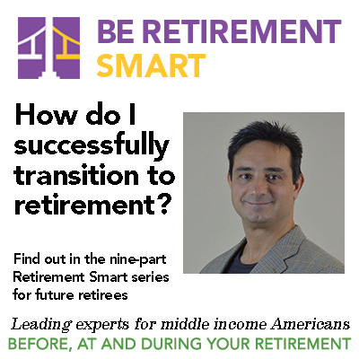 Retirement Smart Education for Future-Retirees Be Retirement Smart - Webinar #1 - Robert Laura