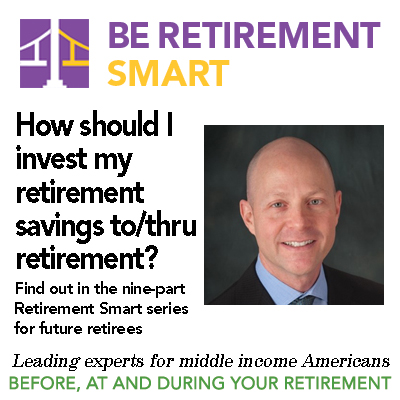 Retirement Smart Webinar #7: How should I invest my retirement savings to/thru retirement? by Michael Falk