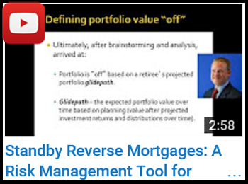 Standby Reverse Mortgages: A Risk Management Tool for Retirement Distributions - John Salter - YouTube clip
