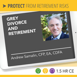 Grey Divorce and Retirement - Andrew Samalin