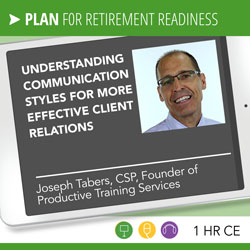 Understanding Communication Styles for More Effective Client Relations - Joseph Tabers