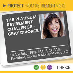The Platinum Retirement Challenge - Gray Divorce - Lili Vasileff